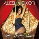 The Alesha Dixon show